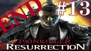 Painkiller Resurrection Playthrough/Walkthrough part 13 [No commentary]