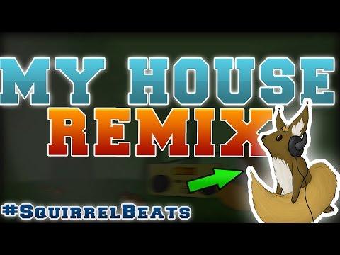 My House - Flo Rida   Remix