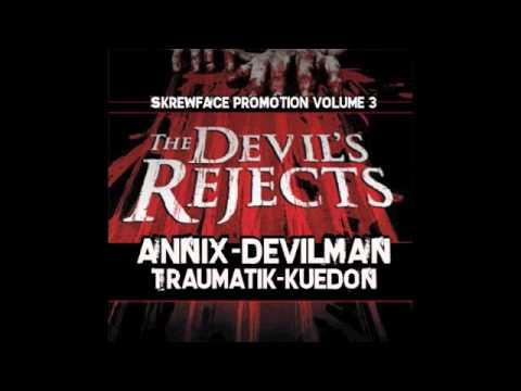 ANNIX-DEVILMAN-TRAUMATIK-KUEDON DRUM&BASS MIX