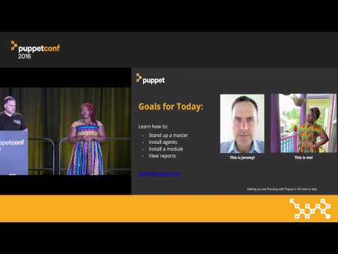 Up and Running With Puppet Enterprise in 45 Minutes or Less! – Grace Andrews & Jeremy Adams