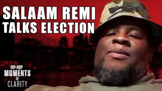 Salaam Remi Gets Real About the Controversial Presidential Election | Hip-Hop Moments of Clarity