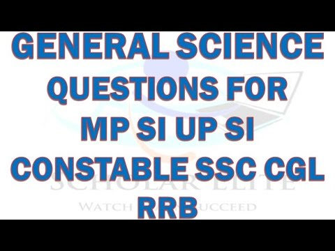 Expected General Science Question & Answers | SSC CGL |MP SI | UP SI | CONSTABLE