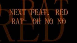 Download NEXT feat. RED RAT...HO NO NO MP3 song and Music Video