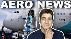 Jeder will den HiFly A380! AeroNews