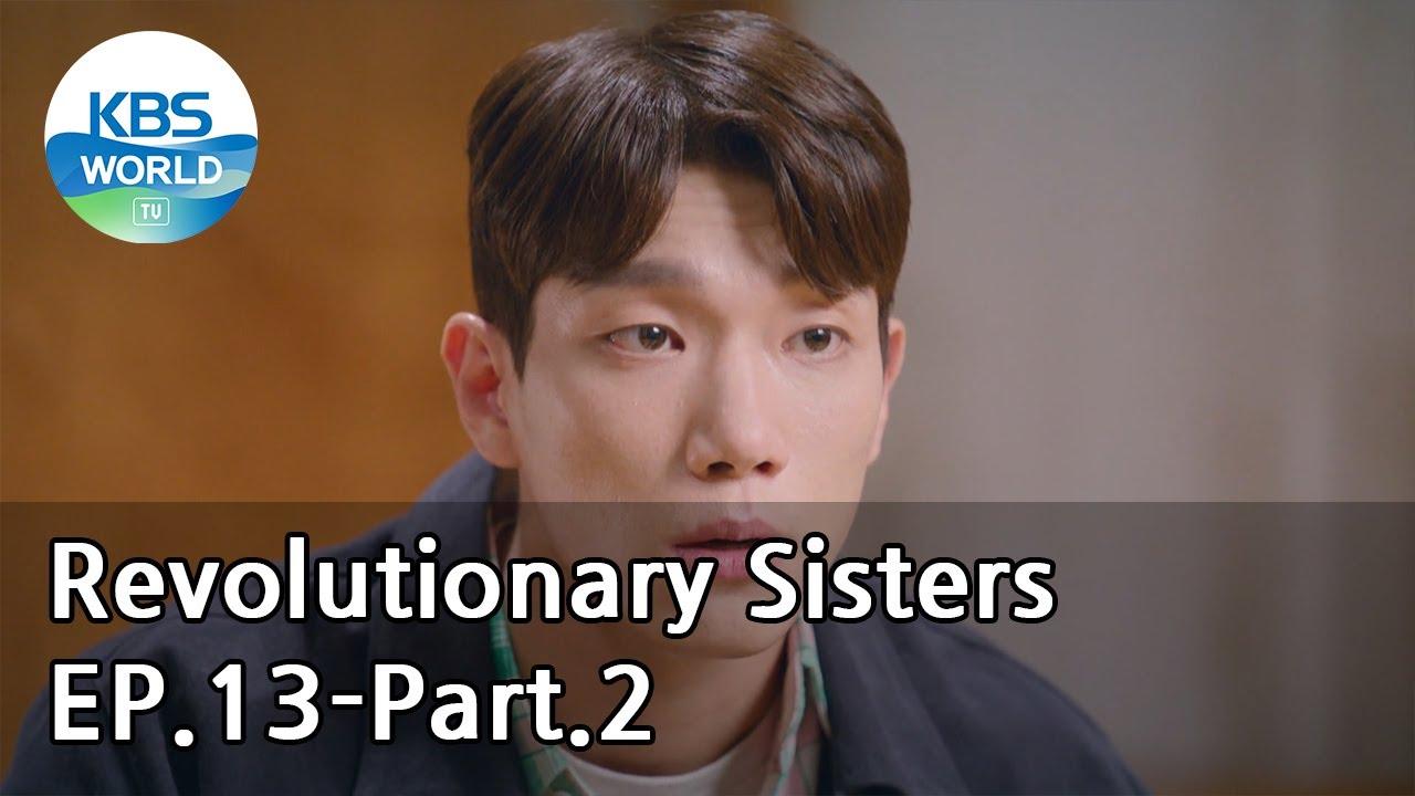 Revolutionary Sisters EP.13-Part.2 | KBS WORLD TV 210508