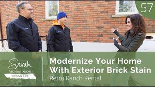Design Life: Retro Raฑch Reno: Modernize Your Home with Exterior Brick Stain (ep. 57)