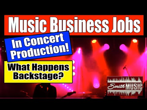 Music Business Jobs! What Happens Backstage In Concert Production?