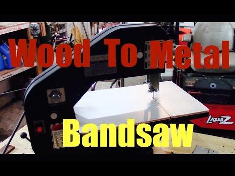 Converting Wood Bandsaw To Metal