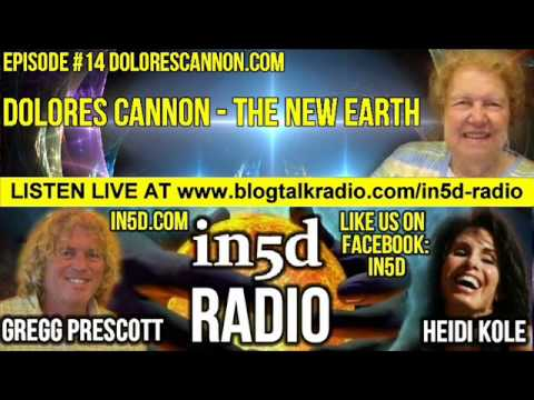 In5D Radio Dolores Cannon - The New Earth Episode 14 | In5D.com