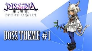 Dissidia FF Opera Omnia OST Boss Theme #1