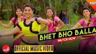 New Nepali Lok Dohori 2072 || Bhet Bho Balla - Bhakta Rana Magar/Binita Gurung | Aashish Music
