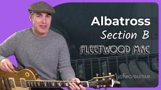 Albatross Lesson 3: All The rest! - Fleetwood Mac Peter Green - Guitar Lesson Tutorial (ST-381)