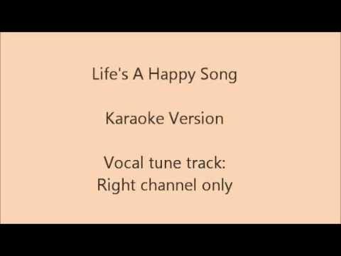 Life's A Happy Song, Karaoke Version