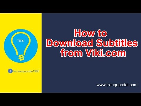 How to download video and subtitle from viki