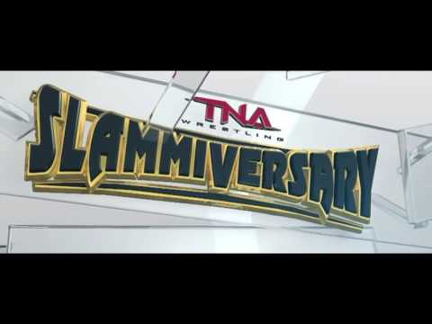 2016   TNA Slammiversary XIII 2nd Custom Theme Song   Ready