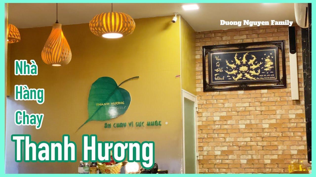 Nhà Hàng Chay Thanh Hương | Duong Nguyen Family
