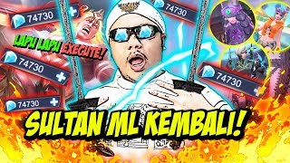 SULTAN ML KEMBALI! BORONG SEMUA SKIN LEGENDS TOTAL? 74.000 DIAMOND! - Mobile Legends Indonesia