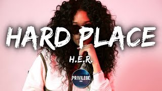 H.E.R. - Hard Place (Lyrics)