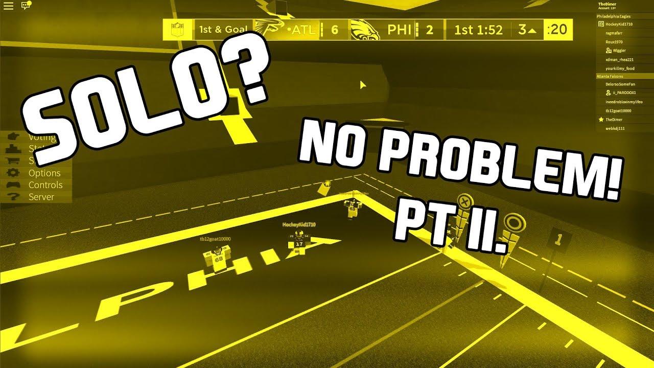 Solo No Problem Pt Ii Football Fusion Funny Moments 4
