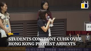 Students confront vice-chancellor over arrests during Hong Kong protests