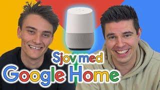 Sjov med Google Home #2
