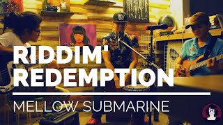Download Mellow Submarine - Riddim Redemption MP3 song and Music Video