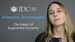 Emerging Technologies: The Impact of Augmented Humanity