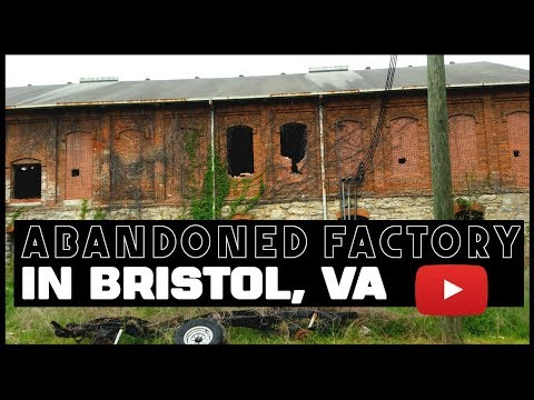 Appalachian Urbex - Scary Abandoned Factory in Bristol, VA