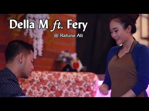 Della Monica ft. Fery ~ RATUNE ATI  |