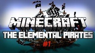 Minecraft: The Elemental Pirates #1