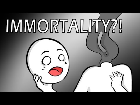 By the way, What If You Were IMMORTAL?