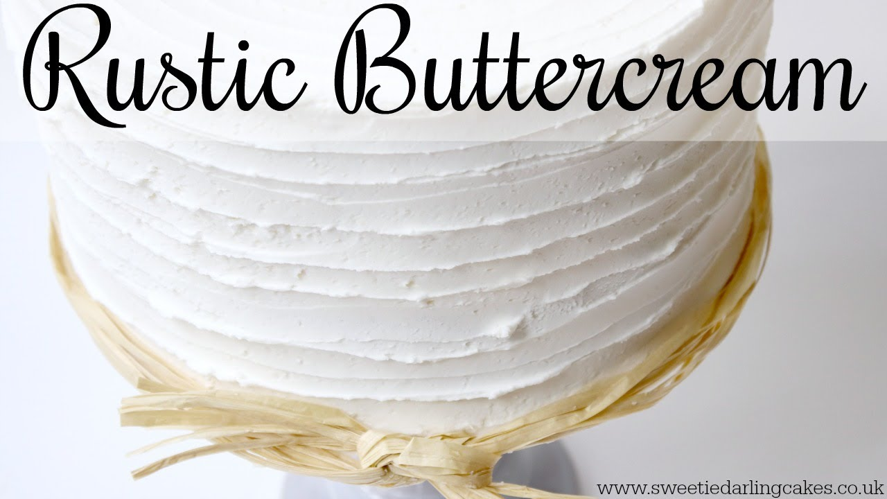 How To Make A Rustic Buttercream Cake Youtube