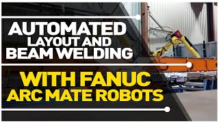 Automated Beam Welding Solutions, Courtesy of AGT Robotics