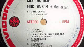 I Want To Be Happy Cha Cha-Eric Dimson.Lp