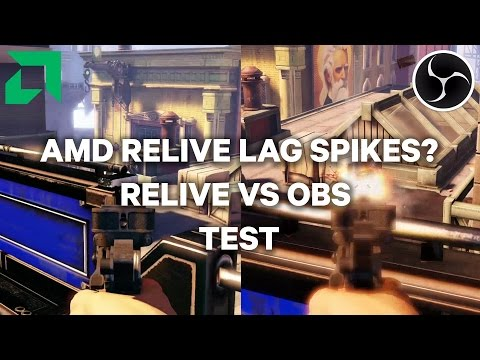 AMD ReLive Lag Spikes? - ReLive VS OBS [60 FPS] FIXED - YouTube