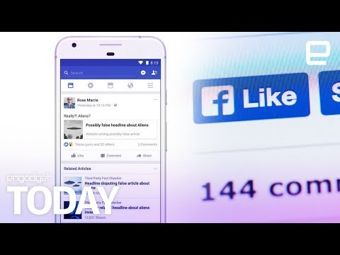 Facebook will take on fake news with real fact checkers | Engadget Today