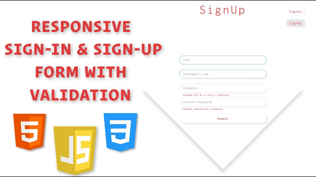 Responsive Sign In & Sign Up Form with HTML, CSS, and JavaScript / How to validate form using JS