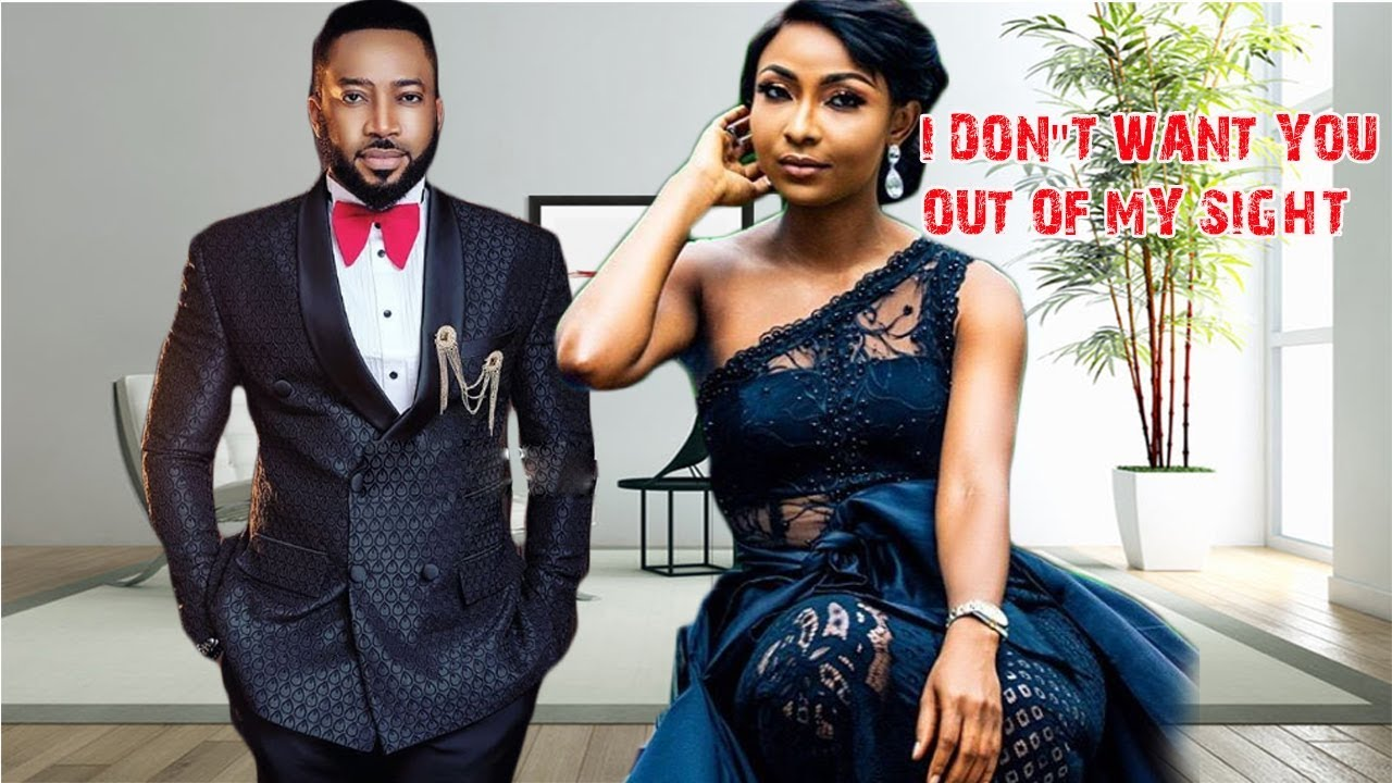 Download I DON'T WANT YOU OUT OF MY SIGHT - FREDRICK LEONARD NIGERIAN MOVIES LATEST   NIGERIAN MOVIES 2018