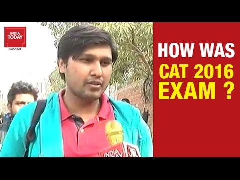 How was CAT 2016 Exam? | Students Reaction after CAT Exam | IndiaToday Education
