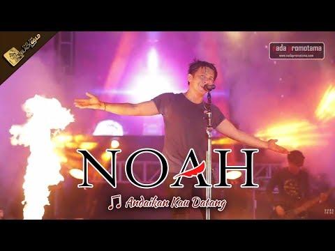 [NEW VERSION 2017] ANDAIKAN KAU DATANG | KONSER TERAKHIR NOAH di MOJOKERTO Sebelum Ramadhan