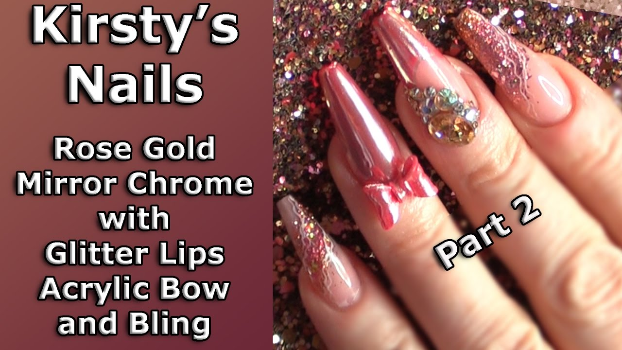 I Doing My Own Nails Part 2 Handmade Acrylic Bow Rose Gold Chrome Bling Step By You