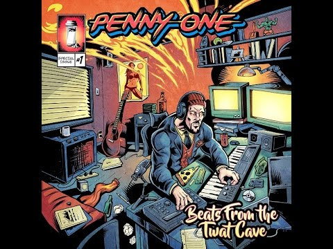 Penny One - Beats from the Twat Cave (FULL ALBUM)