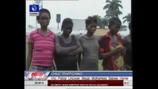 Imo Police Uncover Illegal Motherless Babies' Home