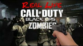real life call of duty black ops zombies fps
