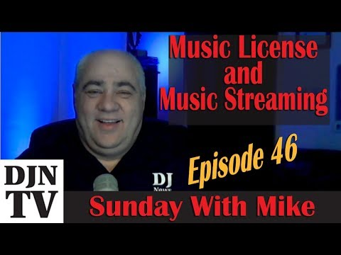 Music Licensing And Streaming Services for DJs | Sunday With Mike | #DJNTV