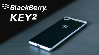 Blackberry Key2:  First Look (2018)