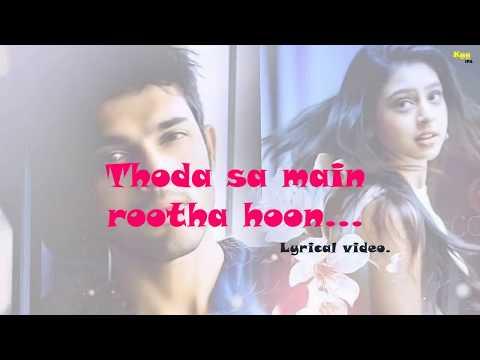 Thoda Sa Main Rutha Hoon HD Full Song Lyrical Video    Kaisi Yeh Yaariaan Season 3    Manan   