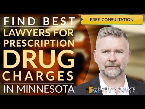 218-260-4095 Prescription Drug Charges Lawyer St. Paul,MN Felony Drug Trafficking St. Paul,MN