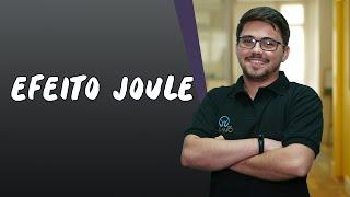 Efeito Joule - Brasil Escola