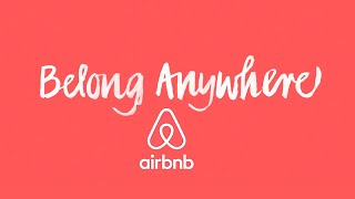Airbnb – Belong Anywhere